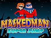 Masked Man Super Jump